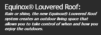 Equinox® Louvered Roof: